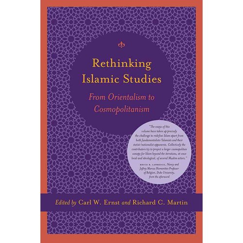 Rethinking Islam Studies : From Orientalism to Cosmopolitanism