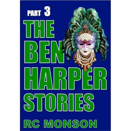 The Ben Harper Stories, Part Three - eBook