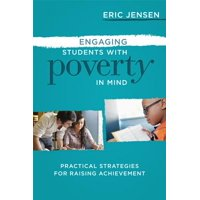 Engaging Students with Poverty in Mind : Practical Strategies for Raising Achievement