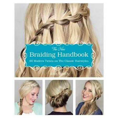 The New Braiding Handbook : 60 Modern Twists on the Classic - Hairstyles 1950