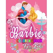 Barbie Coloring Book for Kids Ages 4-6 : Barbie Princes Coloring Book With Perfect Images For All Ages (Exclusive Coloring Pages For Girls)