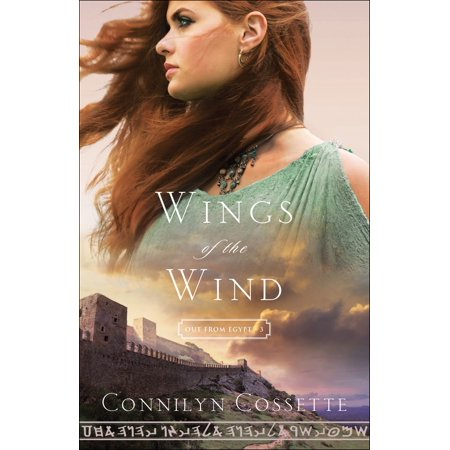 Wings of the Wind (Out From Egypt Book #3) -