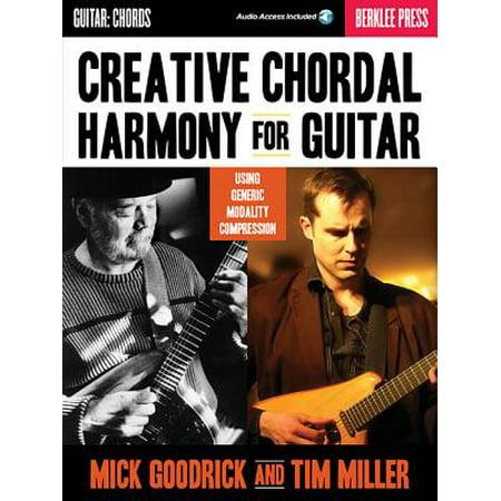Creative Chordal Harmony for Guitar : Using Generic Modality