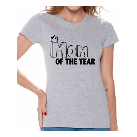 Awkward Styles Women's Mom Of The Year Graphic T-shirt Tops For The Best (For The Best Mom)