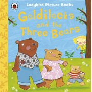 Goldilocks and the Three Bears: Ladybird First Favourite Tales - eBook