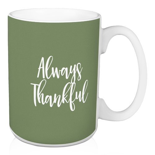 Winston Porter Oliveira Always Thankful Coffee Mug