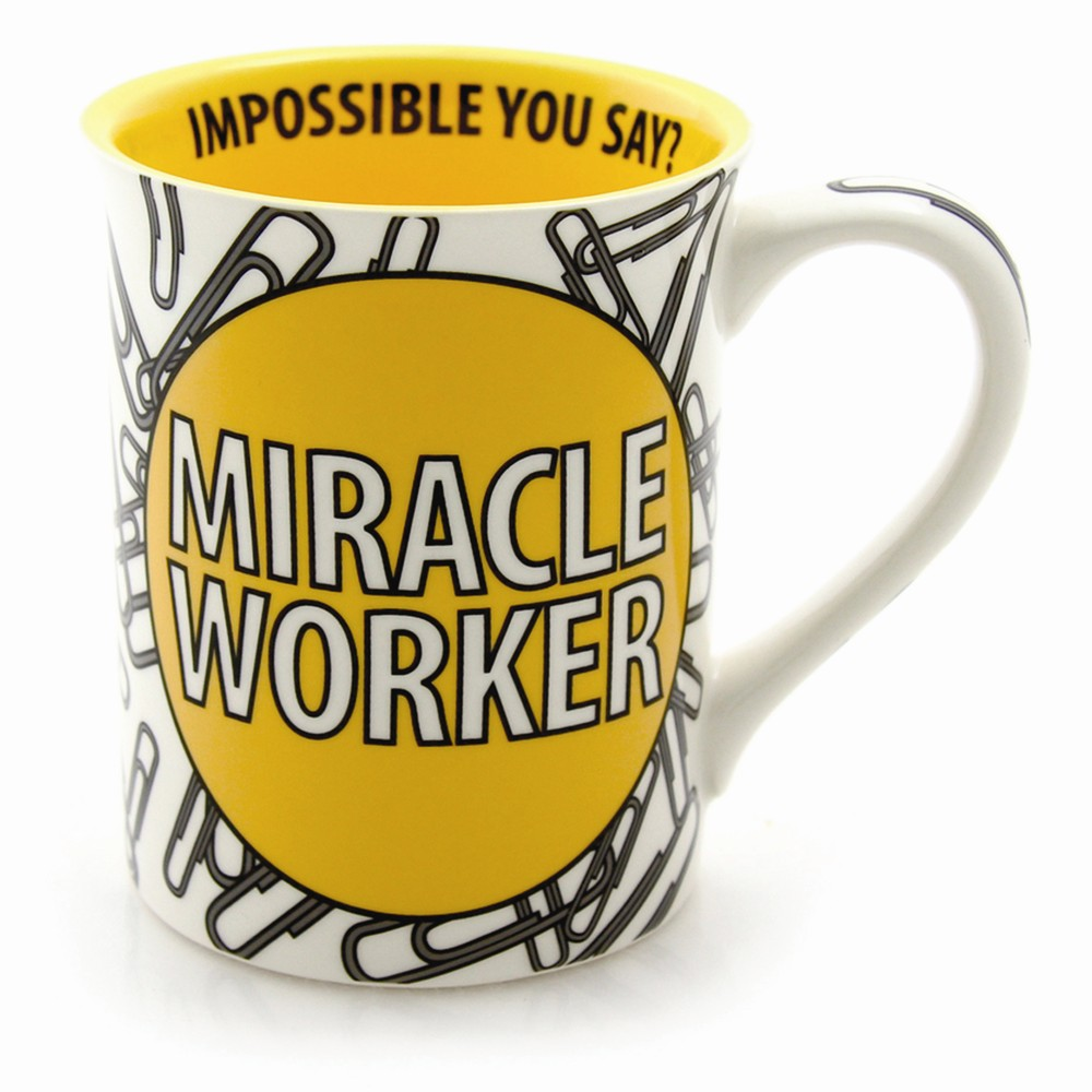 Our Name Is Mud Miracle Worker Mug