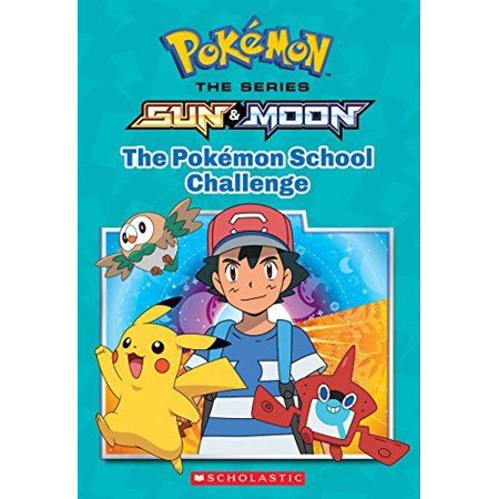 NEW - The Pokemon School Challenge (Pokemon: Alola Chapter Book) Original Other Books. NEW - The Pokemon School Challenge (Pokemon: Alola Chapter Book).