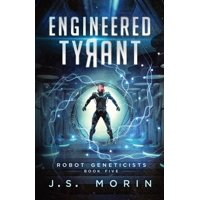 Robot Geneticists: Engineered Tyrant (Paperback)