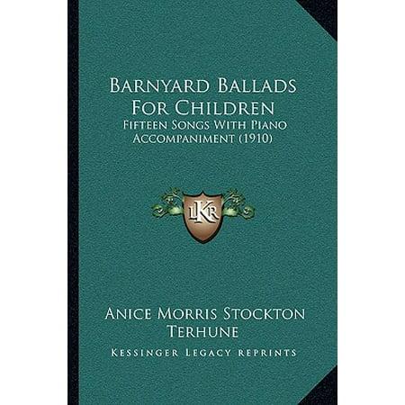 Barnyard Ballads for Children : Fifteen Songs with Piano Accompaniment (1910)