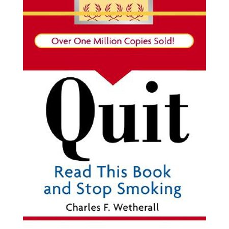 Quit : Read This Book and Stop Smoking
