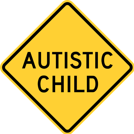 Traffic Signs - Autistic child, Delaware, New Jersey 12 x 18 Peel-n-Stick Sign Street Weather Approved (Signs Peel)