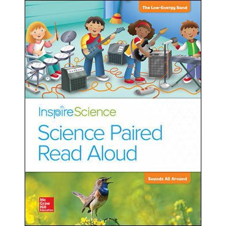Inspire Science  Grade 1  Science Paired Read Aloud   The Low Energy Band   Sounds All Around
