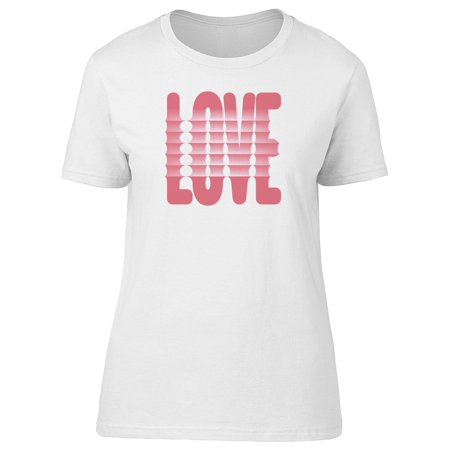 The Love Word With Creases Tee Women's -Image by Shutterstock