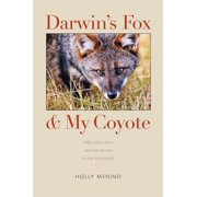 Darwin's Fox and My Coyote (Hardcover)