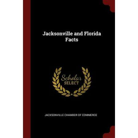 Jacksonville and Florida Facts (Halloween Jacksonville Florida)