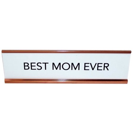 Aahs Engraving Best Mom Ever  Nameplate Style Desk Sign -