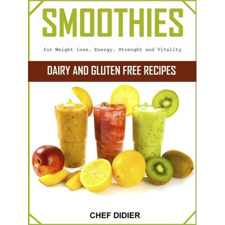 Smoothies for Weight loss, Energy, Strength and Vitality - (Best Morning Smoothie For Energy And Weight Loss)