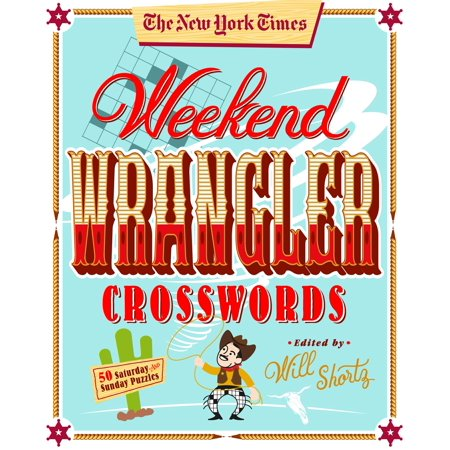 The New York Times Weekend Wrangler Crosswords