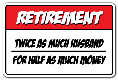 "Retirement Twice As Much Husband For Half As Much Money [3 Pack] of Vinyl Decal Stickers | 3.3"" X 5"" 