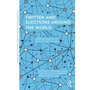Twitter and Elections around the World - eBook