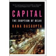 Capital : The Eruption of Delhi