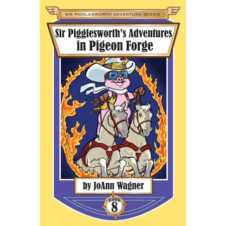 Shopping In Pigeon Forge (Sir Pigglesworth's Adventures in Pigeon)