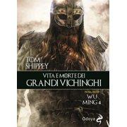 Vita e morte dei grandi vichinghi - eBook