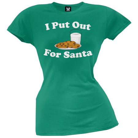 I Put Out For Santa Green Juniors - I Put Out T-shirt