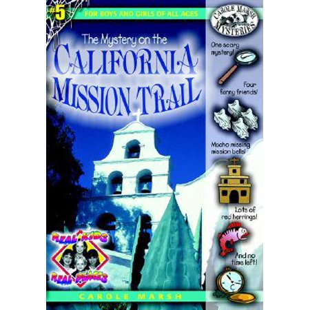 Real Kids! Real Places! (Paperback): The Mystery on the California Mission Trail