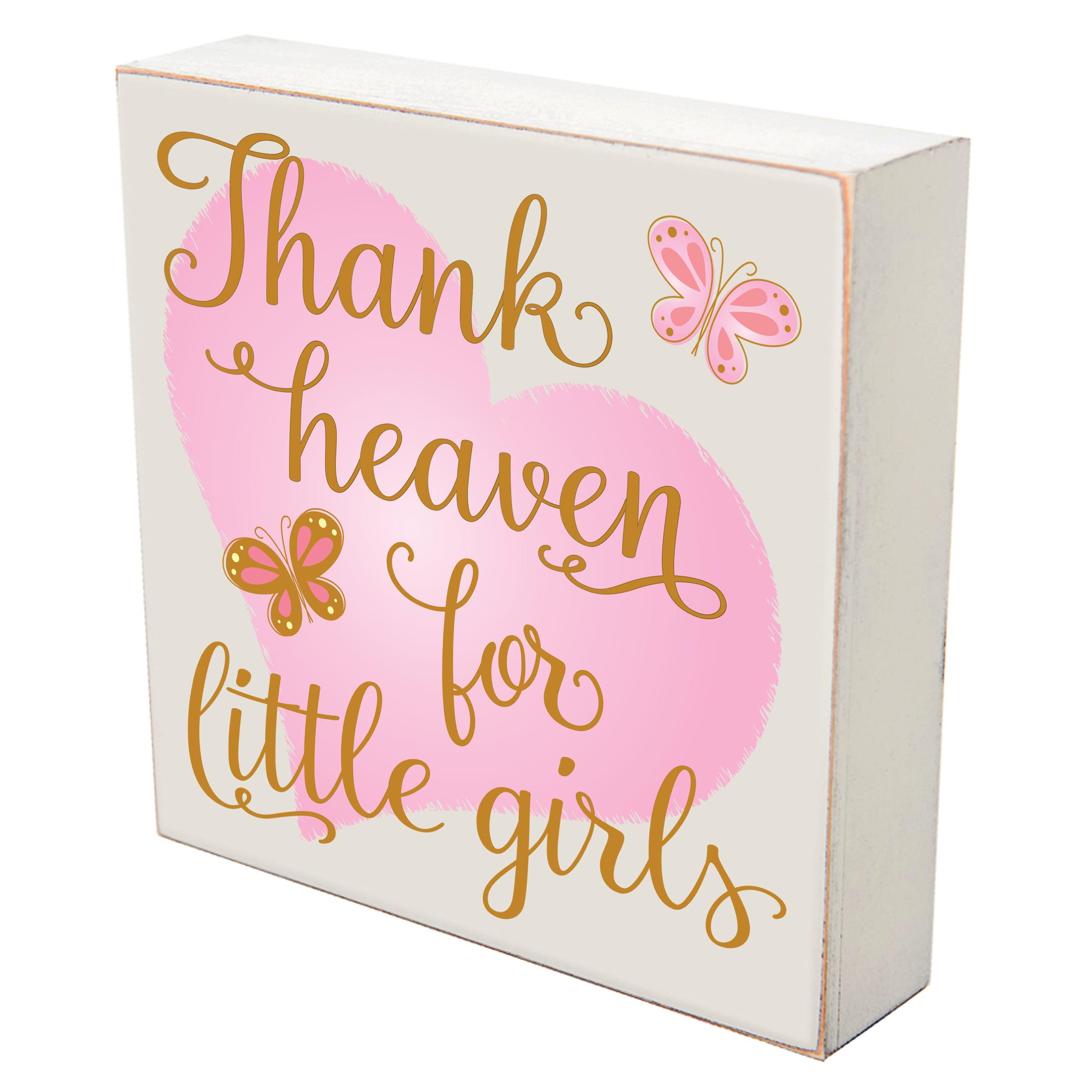 Thank Heaven For Little Girls - Wall Art Print Sign