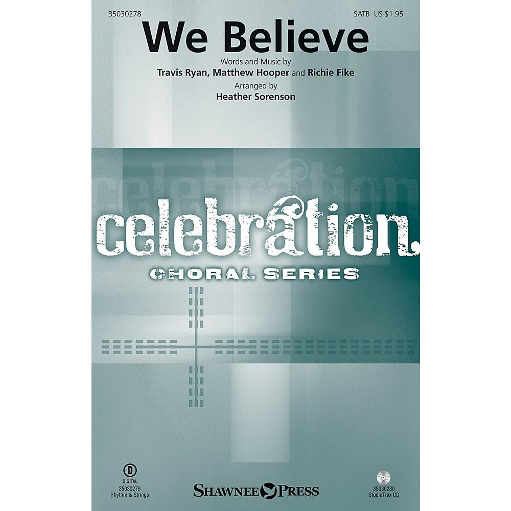 Shawnee Press We Believe Studiotrax CD by Newsboys Arranged by Heather Sorenson