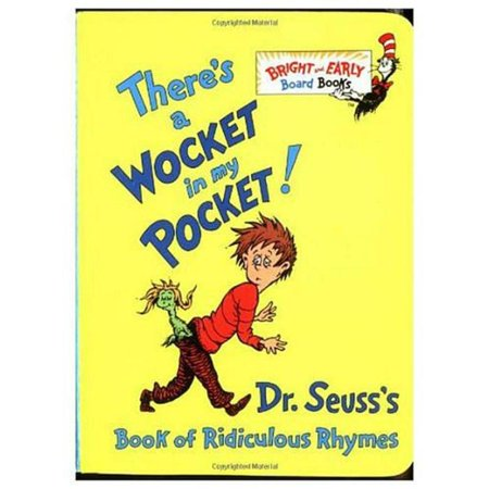 There's a Wocket in My Pocket!: Dr. Seuss's Book of Ridiculous Rhymes by Dr Seus for $<!---->