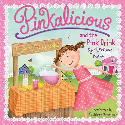 Pinkalicious and the Pink Drink - Audiobook (Girl Drink Drunk Kids In The Hall)