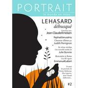La revue Portrait, le monde en têtes numéro 2 - eBook