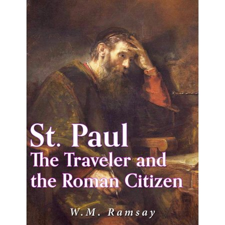St. Paul the Traveler and the Roman Citizen -