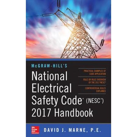 McGraw-Hill's National Electrical Safety Code 2017 Handbook -