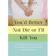 You'd Better Not Die or I'll Kill You - eBook