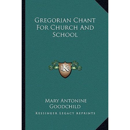 Gregorian Chant for Church and