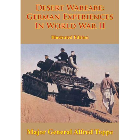 Desert Warfare: German Experiences In World War II [Illustrated Edition] - eBook](World War I German Helmet)