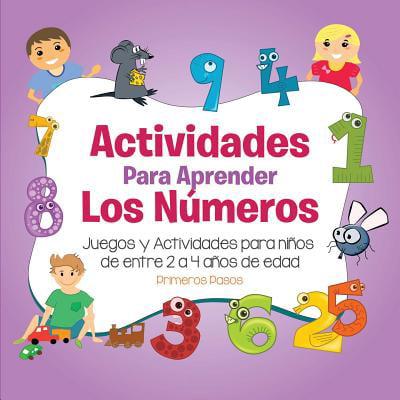 Actividades Para Aprender Los N�meros : Juegos y Actividades Para Ni�os de Entre 2 a 4 A�os de Edad (Los Mejores Juegos Para Halloween)