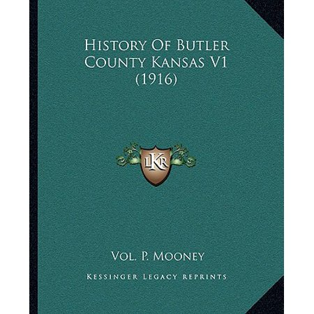 History of Butler County Kansas V1 (1916)