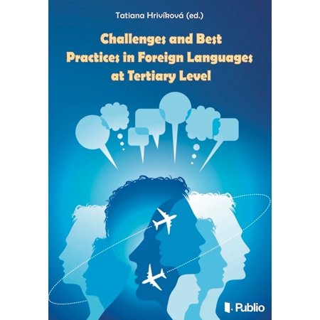 Challenges and best practices in foreign languages at tertiary level -