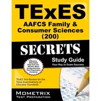 TExES Aafcs Family & Consumer Sciences (200) Secrets Study Guide : TExES Test Review for the Texas Examinations of Educator Standards