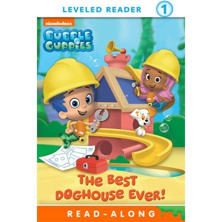 The Best Doghouse Ever! (Bubble Guppies) - eBook