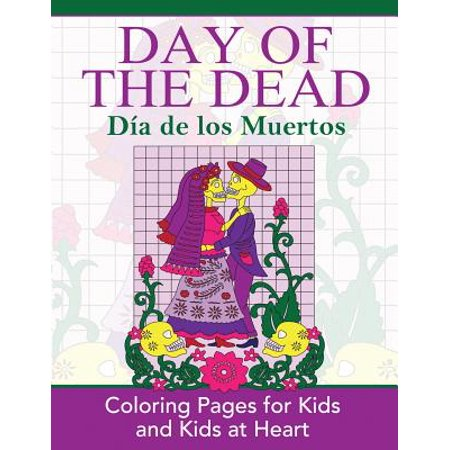 Dia De Los Muertos Projects (Day of the Dead : Dia de Los Muertos: Coloring Pages for Kids and Kids at)