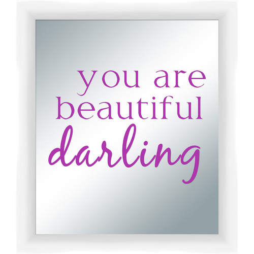 PTM Images You Are Beautiful Darling Silkscreened Mirror Framed Textual Art