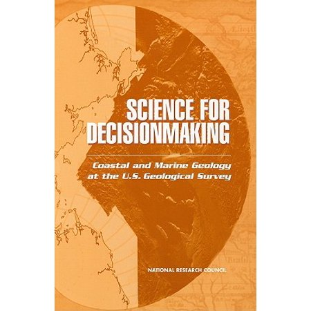 Science for Decisionmaking: : Coastal and Marine Geology at the U.S. Geological (National Council For Science And The Environment)
