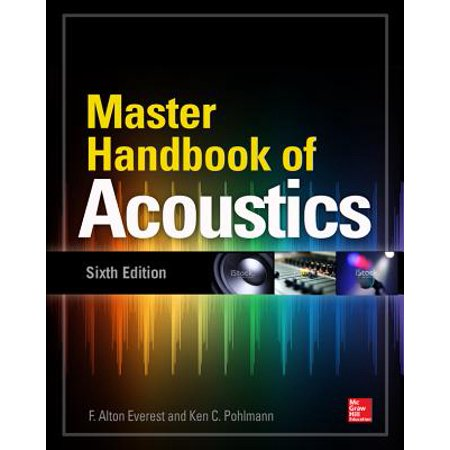 Master Handbook of Acoustics, Sixth - Audio Mastering Handbook