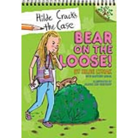 Bear on the Loose! : A Branches Book